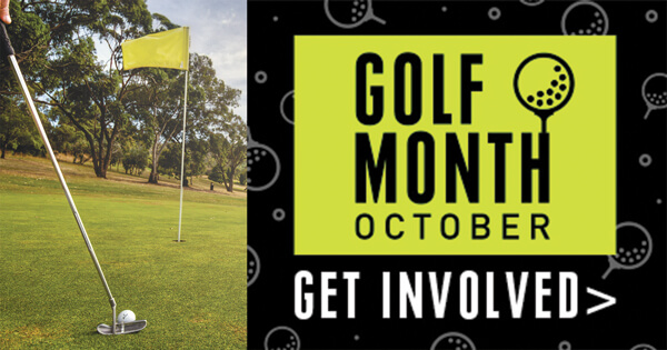 October is Golf Month…